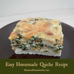 Quiche Recipe: this recipe is easy, delicious and hearty! Can be served for breakfast, brunch, lunch and even dinner! | Montana Homesteader
