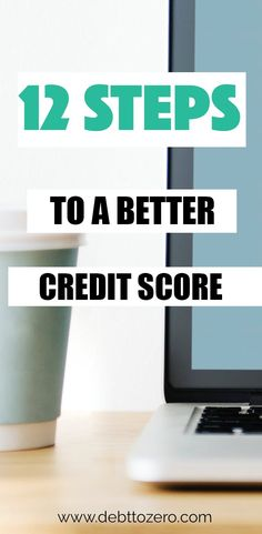 12 Steps to Building a Better Credit Score - How To Improve Credit Score - Ideas of How To Improve Credit Score - How to get a better credit score in 12 simple steps. Fix Bad Credit, How To Fix Credit, What Is Credit Score, Improve Your Credit Score, Credit Bureaus, Credit Rating, Money Saving Tips, Saving Ideas, Money Tips