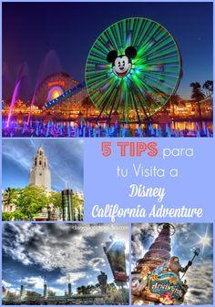 5 Tips para tu Visita a Disney California Adventure - Disneylandia al Día™️ Disneyland Resort California, Disney California Adventure Park, Disneyland Tips, Disney Tips, Disney Anaheim, Places Around The World, Las Vegas, Travel, Disney California