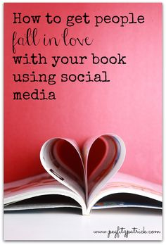 How to Get People Fall in Love with your Book using Social Media http://pegfitzpatrick.com/2013/08/19/how-to-get-people-fall-in-love-with-your-book-using-social-media/