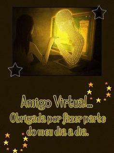 Maria Lopesde e Grandes Seres: Meu amigo virtual é diferente...