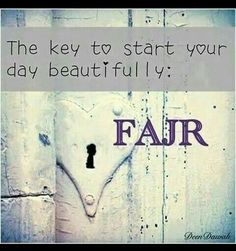 the key to start your day beautifully :-)