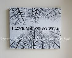 Dave Matthews Band Original Quote Painting I Love You Oh So Well Lyrics 16 x 20 Canvas Snowy Trees