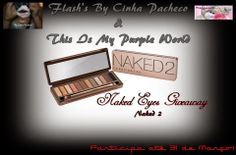 CinhaPacheco Flash's: Naked Eyes Giveaway