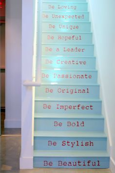 Love staircase words/poetry, even if this isn't exactly what I would put... Love the idea
