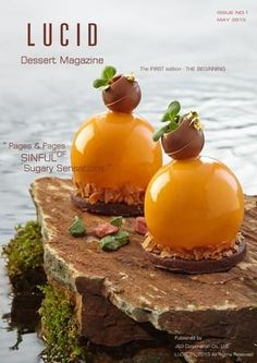 LUCID Dessert Magazine Thailand is an independent online publication with its main focus on gastronomy and culinary arts. Pastry Recipes, Chef Recipes, Recipies, Fancy Cakes, Mini Cakes, No Cook Desserts, Dessert Recipes, Savory Pastry, Minis