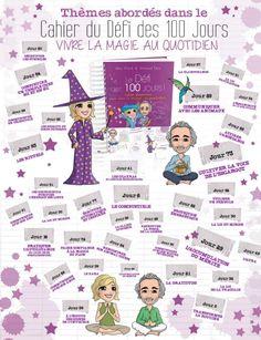 Et si vous releviez 100 défis en 100 joursPour vivre la magie au quotidien Lilou Macé et Arnaud Riou vous accompagnent pas à pas de manière Ludique sur 100 jour