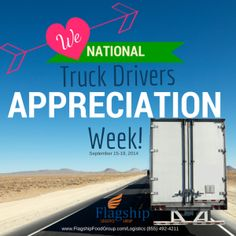 National Truck Drivers Appreciation Week!