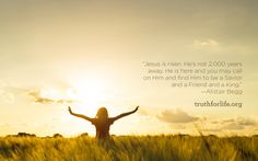 """""""Jesus is risen. He's not 2,000 years away. He is here and you may call on Him and find Him to be a Savior and a Friend and a King.""""  -Alistair Begg"""
