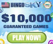 $25 FREE @ Bingo Sky (All Usa). Also Bingo FREEROLLS!! Check It Out Here: http://affiliates.vistagamingaffiliates.net/processing/clickthrgh.asp?btag=a_1938b_331