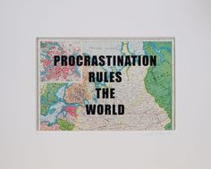 Buy Procrastination rules the world, Screenprint by Lene Bladbjerg on Artfinder. Discover thousands of other original paintings, prints, sculptures and photography from independent artists.