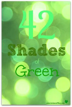 42 Shades of Green