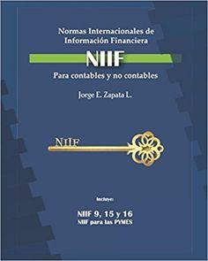 Free Download Normas Internacionales de Información Financiera (NIIF) para contables y no contables.: Las claves para dominar las NIIF - For Ipad - By Jorge Eduardo Zapata Lara