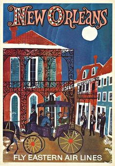 Original NEW ORLEANS - Fly Eastern Air Lines vintage travel poster.                                                                                                                                                                                 More