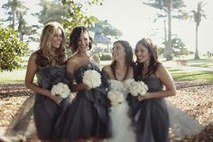 Grey bridesmaids....or black... maybe deep red...