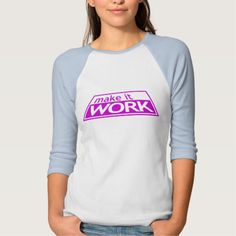MAKE IT WORK - Project Runway Tim Gunn Heidi Klum T Shirt, Hoodie Sweatshirt