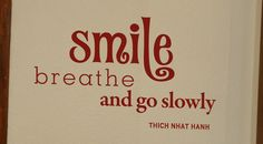 Smile Breathe and Go Slowly Inspirational Wall Decal Saying - Wall Decor Plus More