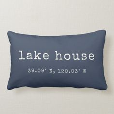 Shop Lake House Custom Coordinates Throw Pillow created by RedwoodAndVine. Personalize it with photos & text or purchase as is! Lumbar Throw Pillow, Throw Pillows, Navy Blue Pillows, Rustic Lake Houses, New Homeowner Gift, Chair Planter, Lake Decor, Beach House Decor, Beach Houses