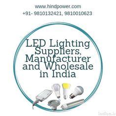 Led Lighting Suppliers, Manufacturer and Wholesale in India: phone - 578 Udyog Vihar, Phase Gurgaon - Haryana, Delhi Lighting Suppliers, Led Manufacturers, India, Marketing, Phone, Goa India, Telephone, Mobile Phones
