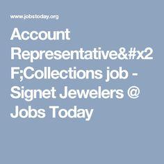 Account Representative/Collections job - Signet Jewelers @ Jobs Today