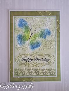 Quilling Lady: Embossed birthday butterflies