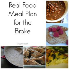 Real Food Meal Plan for the Broke.  Under $80 for a family of four, 3 meals a day, 7 days a week.  Recipes, shopping list, and prices included.