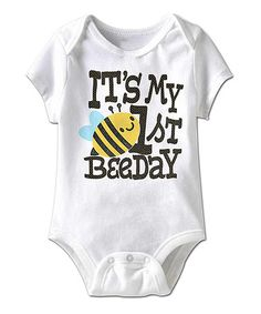 Loving this White 'It's My 1st Beeday' Bodysuit - Infant on #zulily! #zulilyfinds