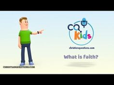 What is faith? CQ Kids Bible Videos For Kids, Faith, Learning, Youtube, Studying, Teaching, Loyalty, Youtubers, Youtube Movies