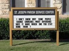 Menacing church sign.  Funny yet so true!  Lol.
