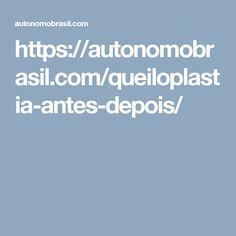 Queiloplastia cirurgia plástica para aumentar ou reduzir os lábios https://autonomobrasil.com/queiloplastia-antes-depois/