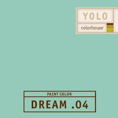 YOLO Colorhouse DREAM .04:  Retro and modern, like a piece of beach glass.  Float away in your dreams.  Use in bedrooms, baths and kitchens.