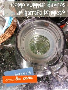 Como limpar a garrafa térmica nova e eliminar cheiros das usadas | Blog de casa - DONA PERFEITINHA