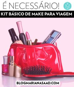 Com esse kit de maquiagem você não passa aperto durante a viagem!