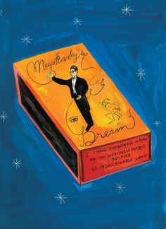 'Matchbox'  (one of Maira Kalman's illustrations of knickknacks for the novel Why We Broke Up, by Daniel Handler.)