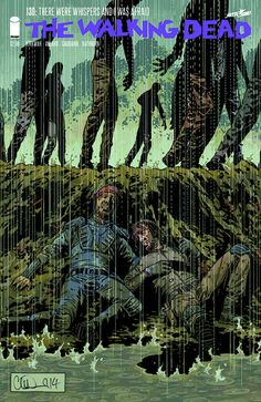 "IMAGE COMICS (W) Robert Kirkman (A) Charlie Adlard & Various (CA) Charlie Adlard, Dave Stewart ""There were whispers and I was afraid."""