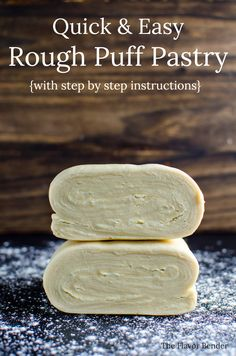 Unbelievably easy Rough Puff pastry - Quick and easy to make and tasted infinite. Unbelievably easy Rough Puff pastry - Quick and easy to make and tasted infinitely better than store bought Pastry Dough Recipe, Puff Pastry Dough, Danish Dough Recipe, Choux Pastry, Puff Pastry Desserts, Puff Pastry Recipes, Puff Pastry Ingredients, Puff Recipe, Rough Puff Pastry