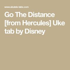Go The Distance [from Hercules] Uke tab by Disney