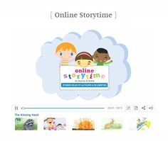 Did you know Barnes & Noble offers FREE online storytime?  Each month a new children's book selection is added, and many are read by celebrities or the authors themselves.