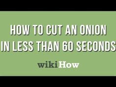 How to Dice an Onion: 10 Steps (with Pictures) - wikiHow