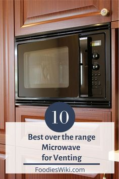 We have researched and made a detailed list of the ten best over the range microwave for venting options. Once you go through the list, buying the best and reliable one is easy. Microwave With Vent, Range, Easy, Cookers