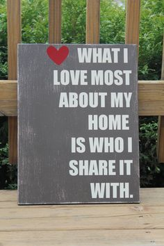 What I love most about my home is who I share it with. So true <3