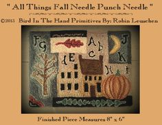 Newest Punch Needle Pattern ©2013 Bird In The Hand Primitives