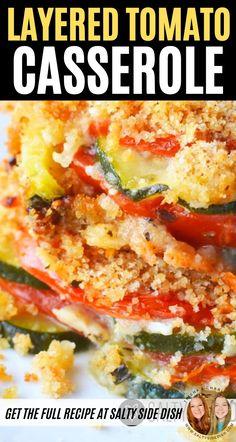 Vegetarian Casserole, Veggie Casserole, Vegetarian Recipes Dinner, Casserole Recipes, Potato Tomato Recipe, Zucchini Tomato Casserole, Tomato Dishes, Vegetable Side Dishes, Zuchinni Recipes