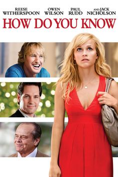 How Do You Know Movie Poster - Reese Witherspoon, Owen Wilson, Paul Rudd  #HowDoYouKnow, #MoviePoster, #JamesL, #Brooks, #Romance, #OwenWilson, #PaulRudd, #ReeseWitherspoon