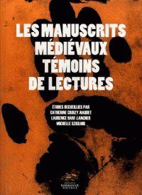 Les manuscrits médiévaux témoins de lectures