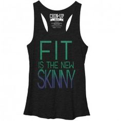 Women's - Fit is the New Skinny CHIN UP T-Shirt