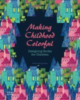 Making childhood colorful : designing books for children