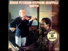 Oscar Peterson & Stephane Grappelli - If I Had You