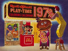 1978 Ronald McDonald Play-time Coloring Calendar (Back) Vintage Advertisements, Vintage Ads, Vintage Posters, Retro Advertising, Vintage Stuff, Mcdonalds Birthday Party, Vintage Restaurant, Art Graphique, Vintage Comics