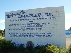 Welcome Sign - Chandler, Oklahoma